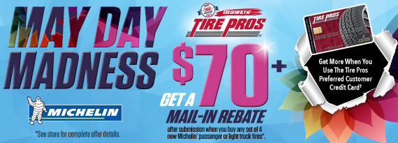 May Day Madness - $70+ Rebate